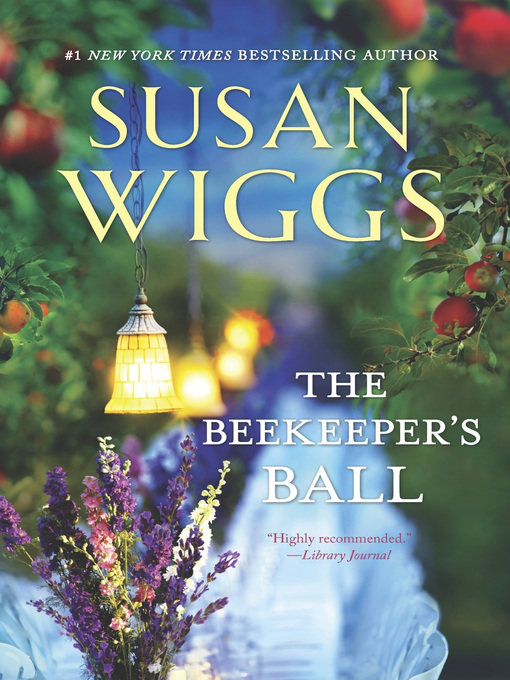 Title details for The Beekeeper's Ball by SUSAN WIGGS - Wait list