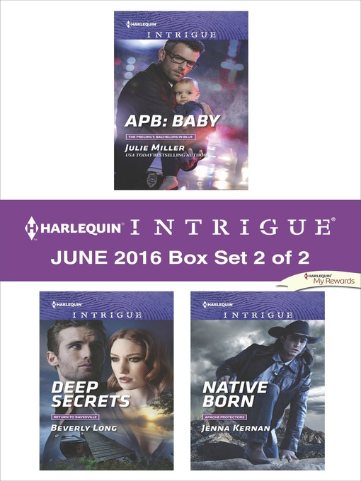 Title details for Harlequin Intrigue June 2016, Box Set 2 of 2 by Julie Miller - Available