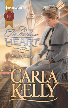 Title details for Her Hesitant Heart by Carla Kelly - Available