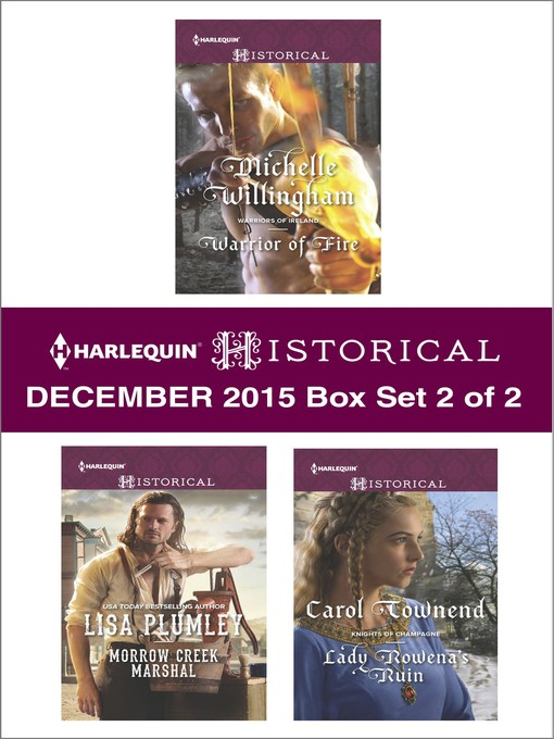 Title details for Harlequin Historical December 2015, Box Set 2 of 2 by Michelle Willingham - Available