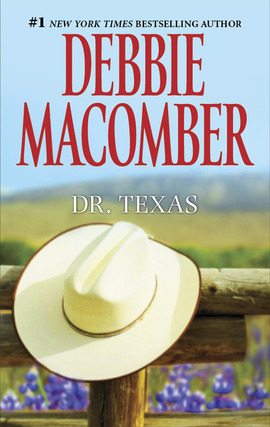 Title details for Dr. Texas by Debbie Macomber - Available