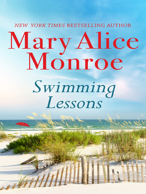 Title details for Swimming Lessons by Mary Alice Monroe - Available