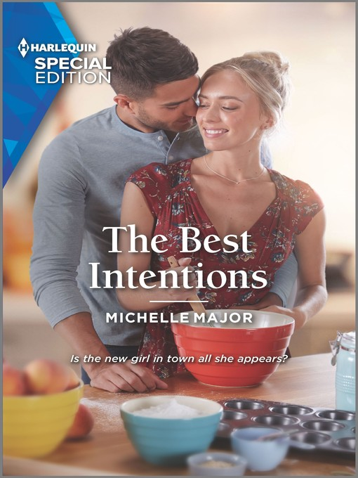 Title details for The Best Intentions by Michelle Major - Available