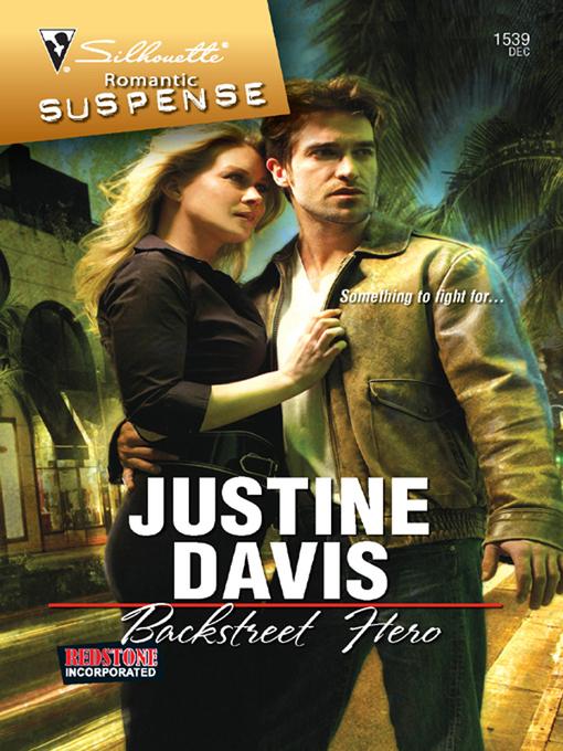 Title details for Backstreet Hero by Justine Davis - Wait list