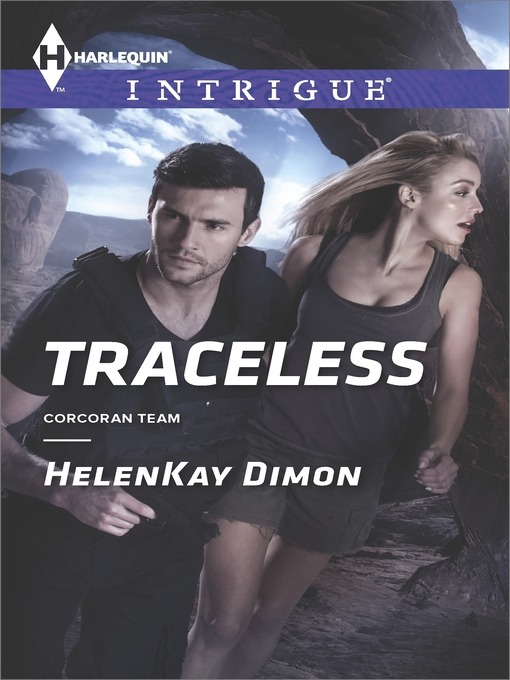Title details for Traceless by Helenkay Dimon - Available