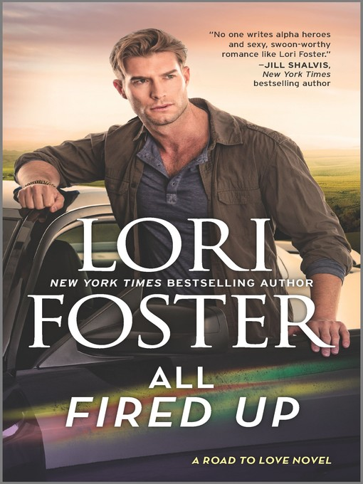 All fired up Road to Love Series, Book 3
