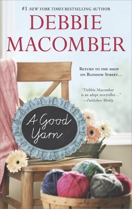 Title details for A Good Yarn by Debbie Macomber - Available