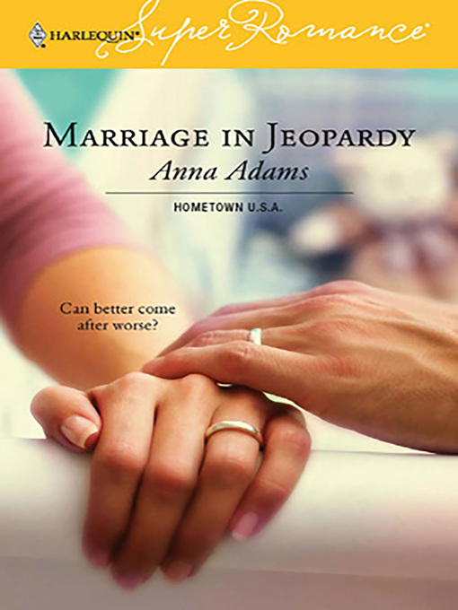 Title details for Marriage in Jeopardy by Anna Adams - Available