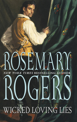 Title details for Wicked Loving Lies by Rosemary Rogers - Available