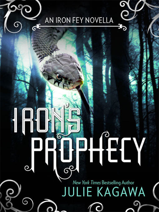 Title details for Iron's Prophecy by Julie Kagawa - Available