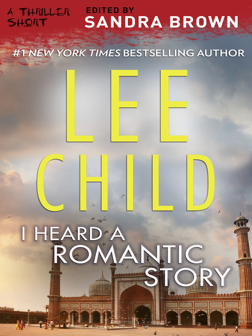 Title details for I Heard a Romantic Story by Lee Child - Wait list