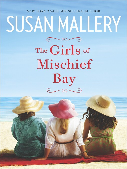 Title details for The Girls of Mischief Bay by Susan Mallery - Available