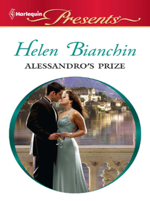 Title details for Alessandro's Prize by Helen Bianchin - Available