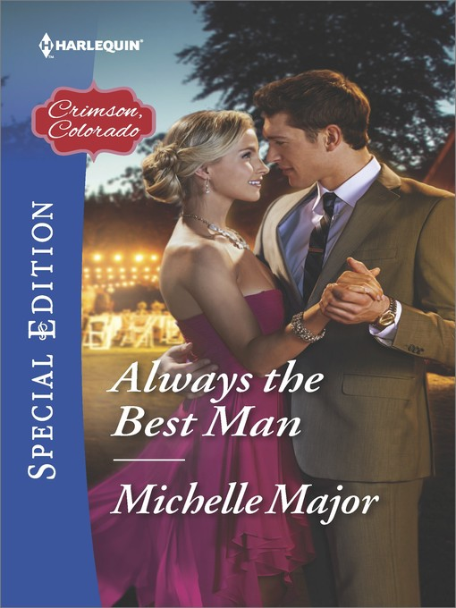 Title details for Always the Best Man by Michelle Major - Available