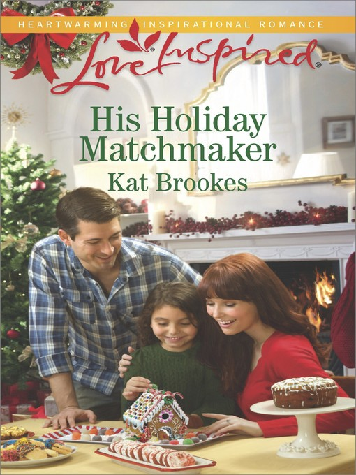 Title details for His Holiday Matchmaker by Kat Brookes - Wait list