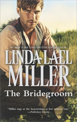 Title details for The Bridegroom by Linda Lael Miller - Wait list