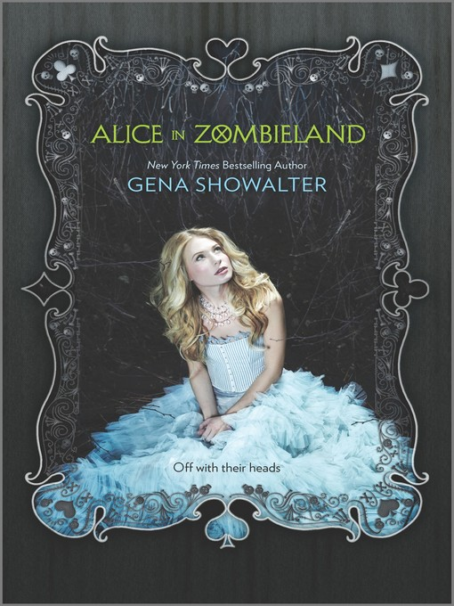 Title details for Alice in Zombieland by Gena Showalter - Available