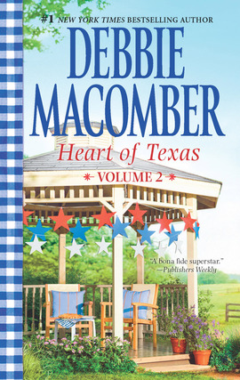Title details for Heart of Texas Volume 2: Caroline's Child\Dr. Texas by Debbie Macomber - Available