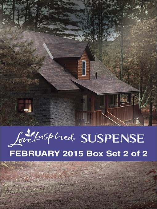 Title details for Love Inspired Suspense February 2015 - Box Set 2 of 2: Fugitive Trackdown\Plain Peril\Manhunt by Sandra Robbins - Wait list