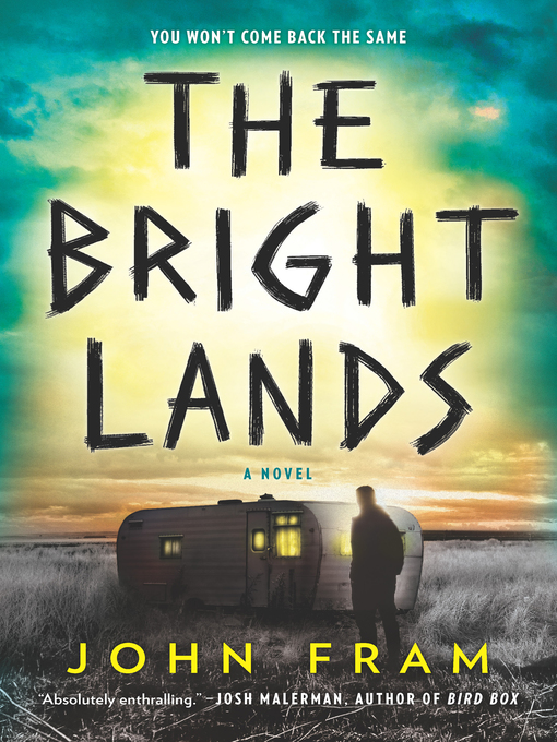 Title details for The Bright Lands by John Fram - Wait list