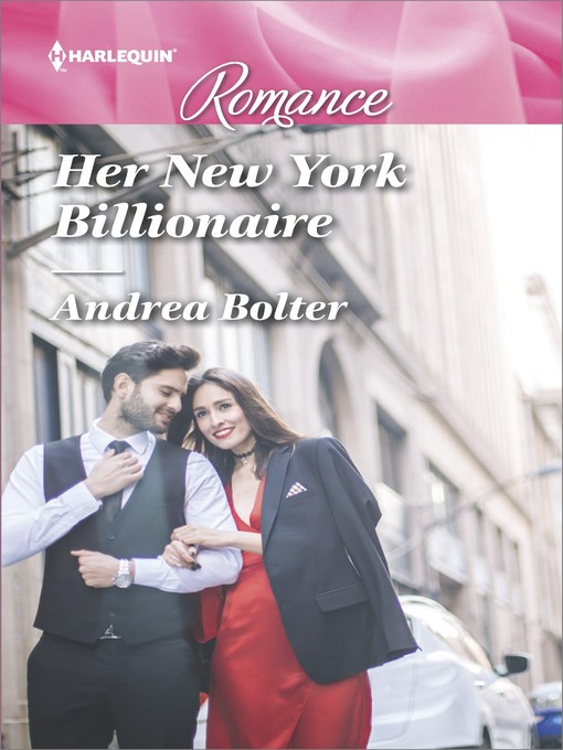 Title details for Her New York Billionaire by Andrea Bolter - Available