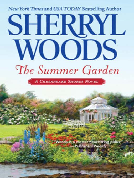 Title details for The Summer Garden by Sherryl Woods - Available