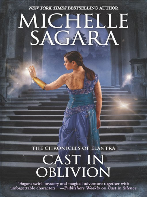 Title details for Cast in Oblivion by Michelle Sagara - Available
