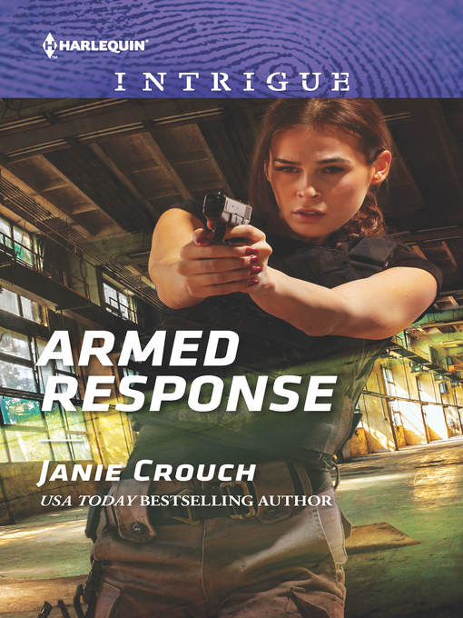 Title details for Armed Response by Janie Crouch - Wait list