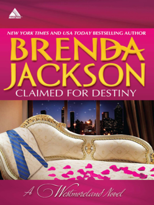 Title details for Claimed for Destiny by Brenda Jackson - Wait list