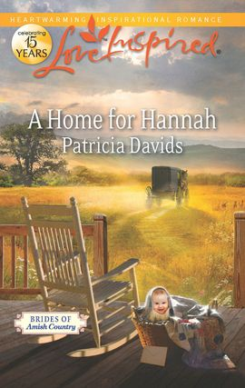 Title details for A Home for Hannah by Patricia Davids - Wait list