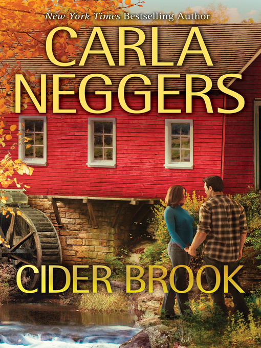 Title details for Cider Brook by Carla  Neggers - Available