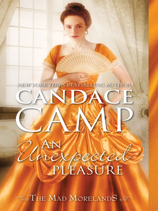 Title details for An Unexpected Pleasure by Candace Camp - Available