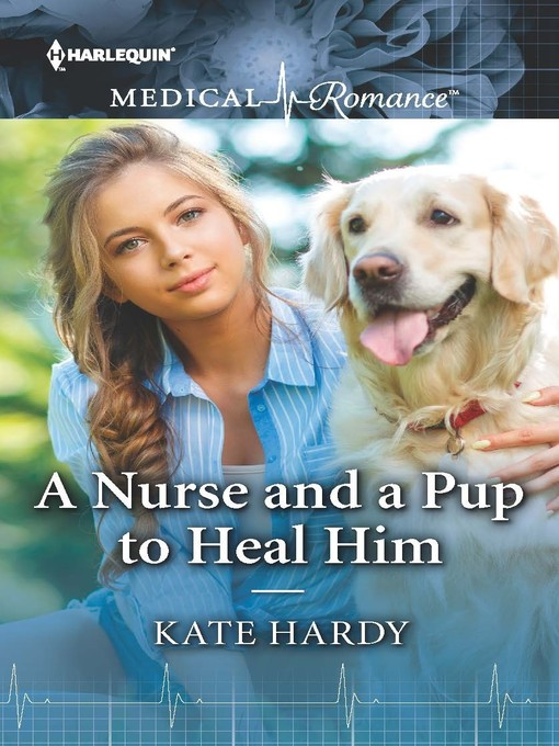 Title details for A Nurse and a Pup to Heal Him by Kate Hardy - Available