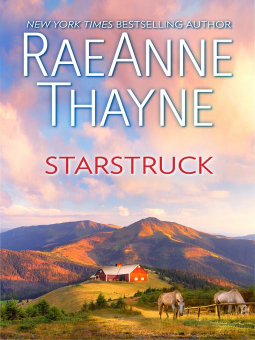 Title details for Starstruck by RaeAnne Thayne - Wait list