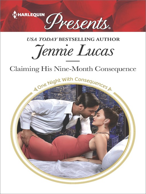 Title details for Claiming His Nine-Month Consequence by Jennie Lucas - Wait list