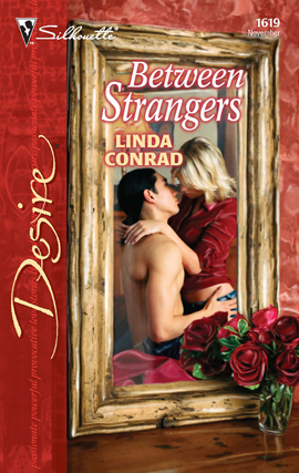 Title details for Between Strangers by Linda Conrad - Available