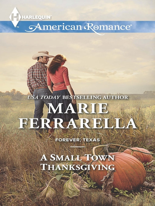 Title details for A Small Town Thanksgiving by Marie Ferrarella - Available