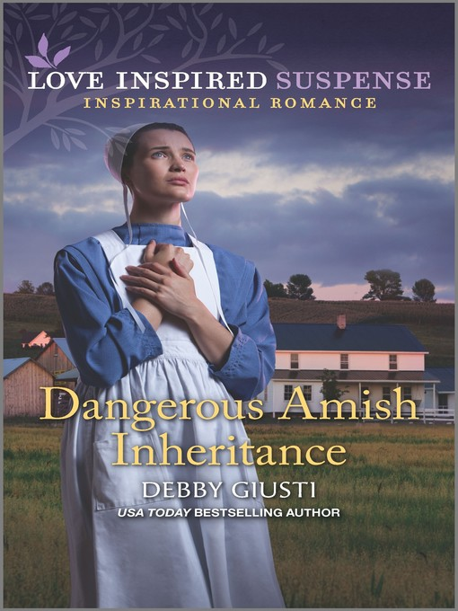Title details for Dangerous Amish Inheritance by Debby Giusti - Available