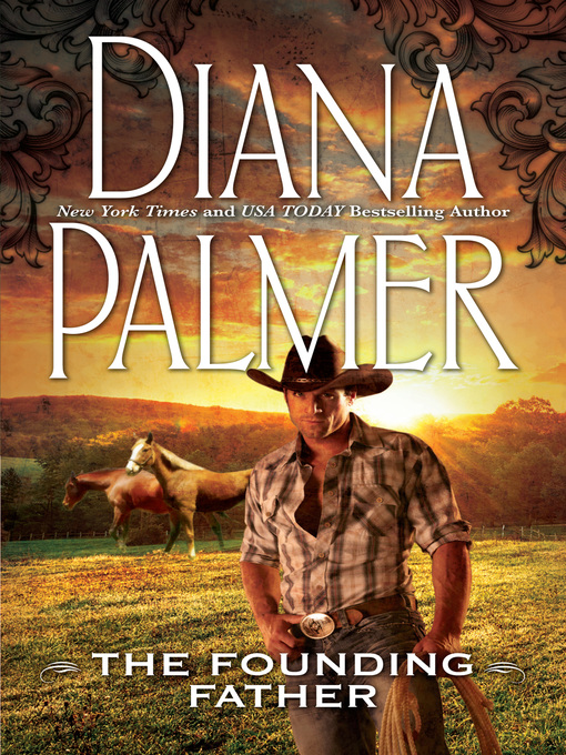 Title details for The Founding Father by Diana Palmer - Wait list