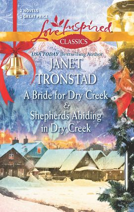 Title details for A Bride for Dry Creek and Shepherds Abiding in Dry Creek by Janet Tronstad - Wait list