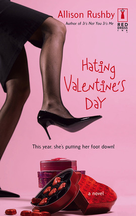 Title details for Hating Valentine's Day by Allison Rushby - Available