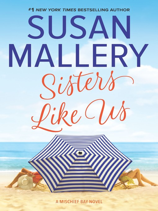 Title details for Sisters Like Us by Susan Mallery - Wait list