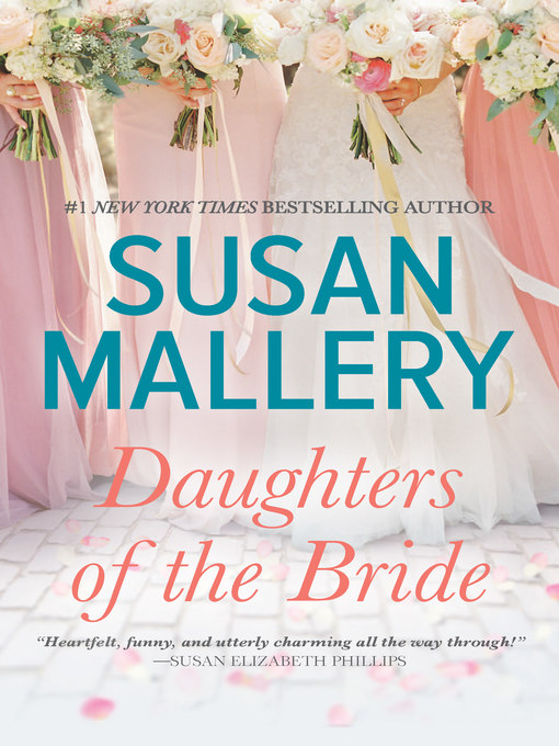 Title details for Daughters of the Bride by Susan Mallery - Available
