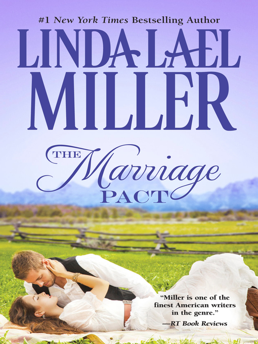 Title details for The Marriage Pact by Linda Lael Miller - Available