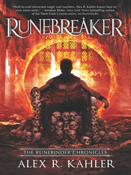 Title details for Runebreaker by Alex R. Kahler - Available