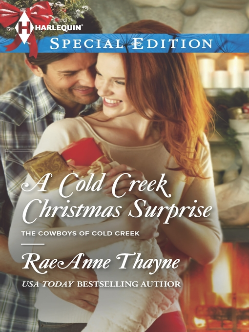 Title details for A Cold Creek Christmas Surprise by RaeAnne Thayne - Available