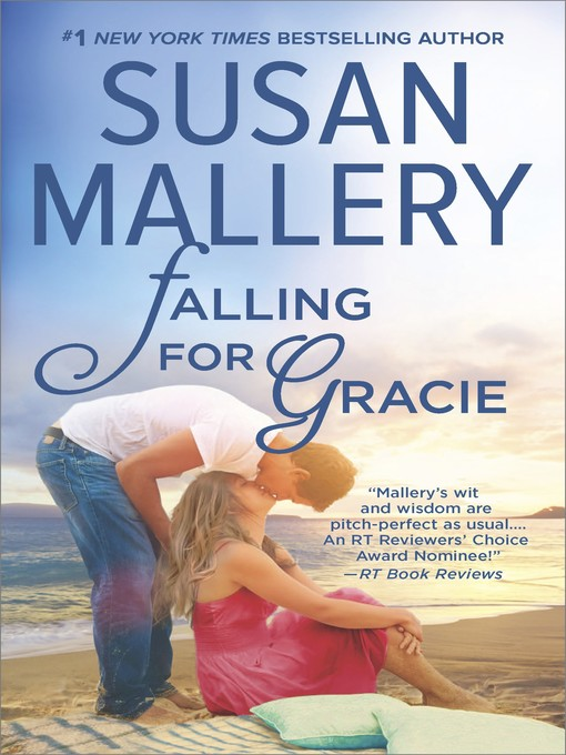 Title details for Falling for Gracie by Susan Mallery - Wait list