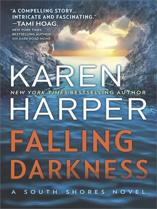 Title details for Falling Darkness--A Novel of Romantic Suspense by Karen  Harper - Wait list