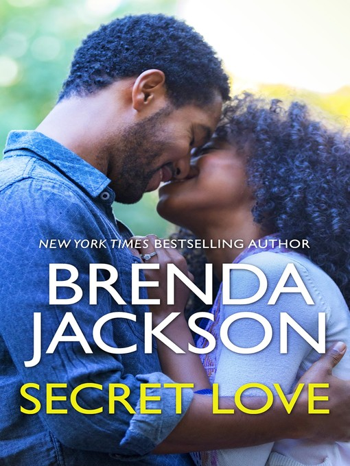 Title details for Secret Love by Brenda Jackson - Available