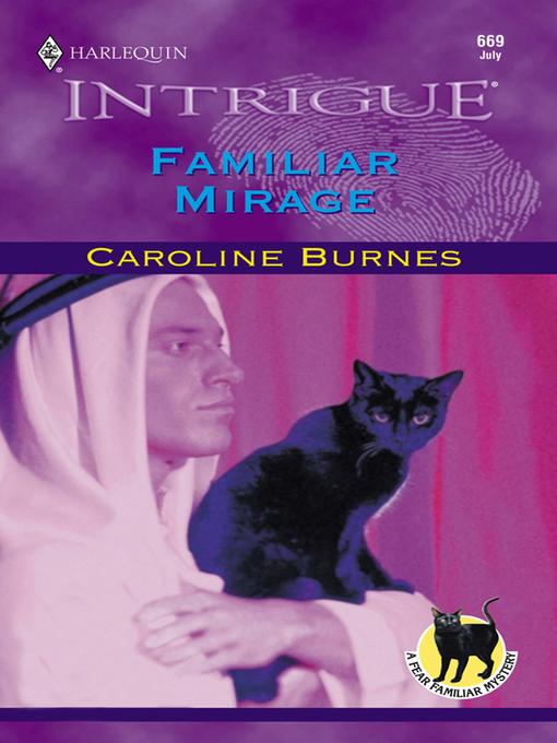 Title details for Familiar Mirage by Caroline Burnes - Available